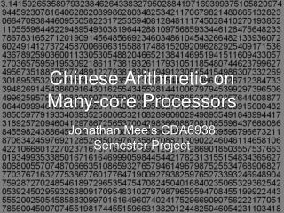Chinese Arithmetic on Many-core Processors