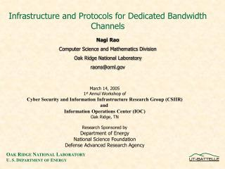 Infrastructure and Protocols for Dedicated Bandwidth Channels