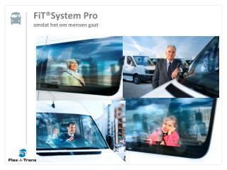FiT ®System Pro omdat het om mensen gaat
