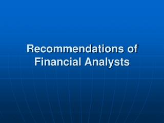 Recommendations of Financial Analysts