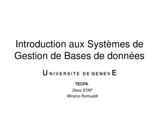 Introduction aux Systèmes de Gestion de Bases de données