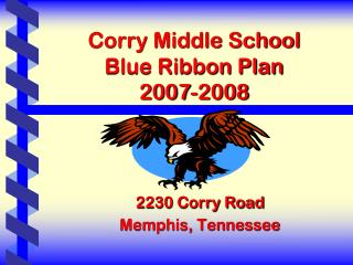 Corry Middle School Blue Ribbon Plan 2007-2008
