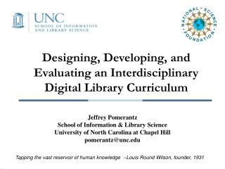 Designing, Developing, and Evaluating an Interdisciplinary Digital Library Curriculum