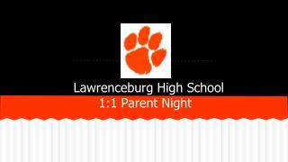 Lawrenceburg High School  1:1  Parent Night