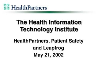 The Health Information Technology Institute
