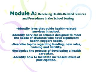Module A: Receiving Health-Related Services and Procedures in the School Setting