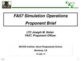 LTC Joseph M. Nolan  FA57, Proponent Officer