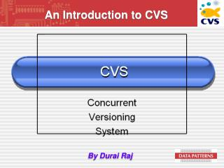 An Introduction to CVS