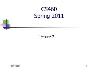 CS460  Spring 2011