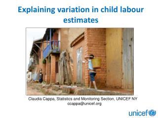 Explaining variation in child  labour  estimates