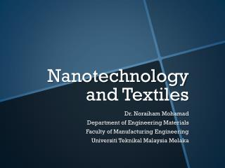 Nanotechnology and Textiles
