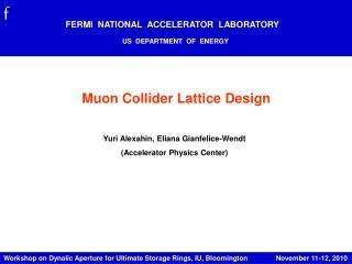 Muon Collider Lattice Design