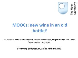 MOOCs:  new wine in an old bottle?