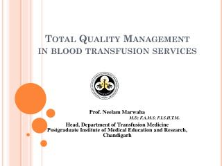 Total Quality Management in blood transfusion services