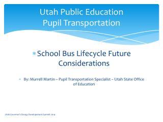 Utah Public Education Pupil Transportation