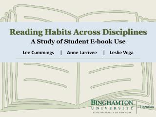 Reading Habits Across Disciplines A Study of Student E-book Use