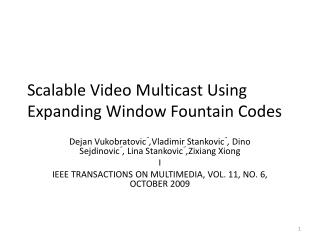 Scalable Video Multicast Using Expanding Window Fountain Codes
