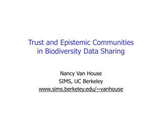 Trust and Epistemic Communities  in Biodiversity Data Sharing