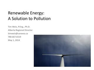 Renewable Energy:  A Solution to Pollution