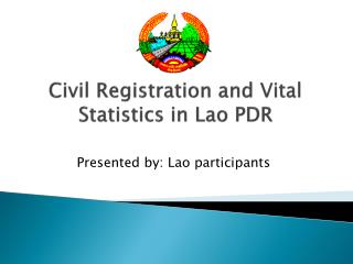 Civil Registration and Vital Statistics in Lao PDR