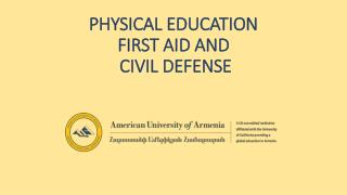 PHYSICAL  EDUCATION  FIRST  AID  AND  CIVIL DEFENSE