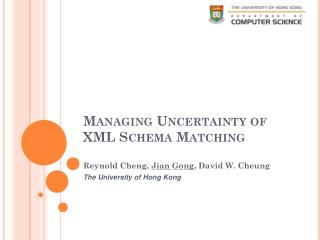 Managing Uncertainty of XML Schema Matching