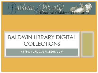 Baldwin library digital collections