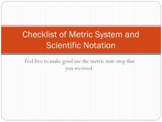 Checklist of Metric System and Scientific Notation