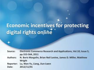 Economic incentives for protecting digital rights online