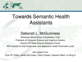Towards Semantic Health Assistants