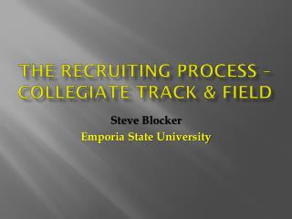 The recruiting process – Collegiate track & field