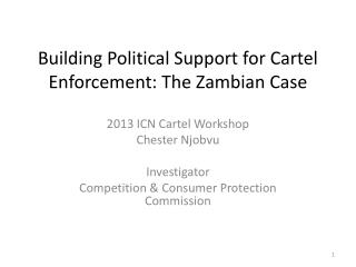 Building Political Support for Cartel Enforcement:  The  Zambian Case