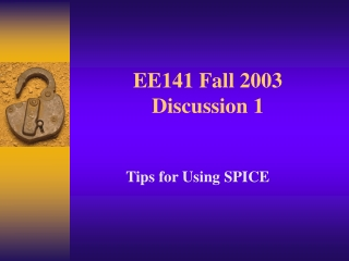 EE141 Fall 2003 Discussion 1