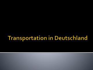 Transportation in Deutschland