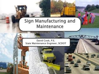 Sign  Manufacturing and Maintenance