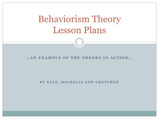 Behaviorism Theory  Lesson  Plans