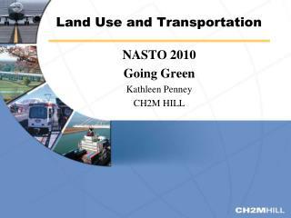 Land Use and Transportation