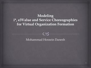 Modeling  i *, e3Value and Service Choreographies for Virtual Organization Formation