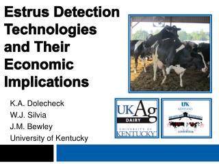 Estrus Detection Technologies and Their  E conomic  I mplications