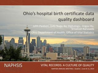 Ohio's hospital birth certificate data quality dashboard
