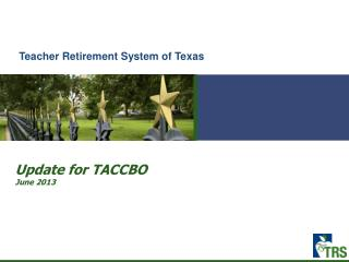 Update for TACCBO June 2013