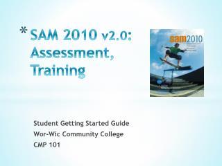 SAM 2010  v2.0 : Assessment, Training