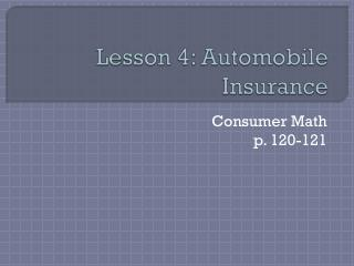 Lesson 4: Automobile Insurance