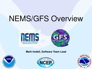 NEMS/GFS Overview
