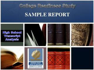 College Readiness Study