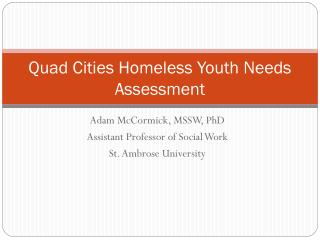 Quad Cities Homeless Youth Needs Assessment