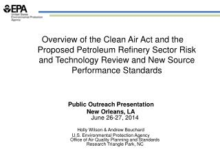 Public Outreach Presentation New Orleans, LA June 26-27, 2014 Holly Wilson & Andrew Bouchard