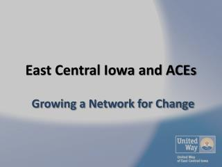 East Central Iowa and ACEs