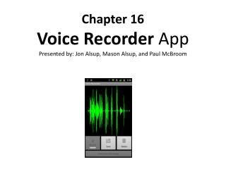 Chapter 16 Voice Recorder  App