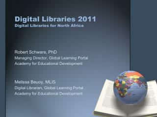 Digital Libraries 2011 Digital Libraries for North Africa